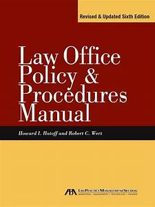 Law Office Policy  U0026 Procedures Manual