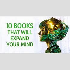 Ten Seriously Insightful Books That Will Expand Your Mind
