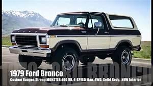 1979 Ford Bronco Custom  Strong Monster 460 V8 4