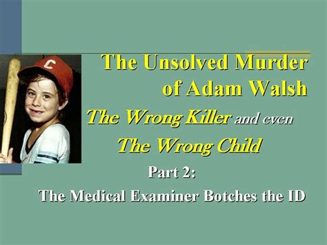 The Unsolved Murder Of Adam Walsh Part 2 Youtube