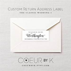 Custom wedding return address label quotthe classic wedding for Custom mailing address labels