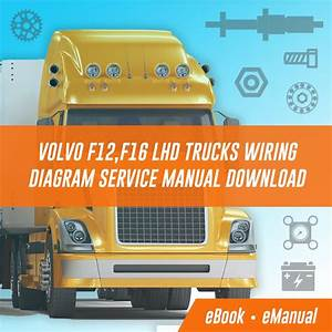 Volvo F12 F16 Lhd Trucks Wiring Diagram Service Manual
