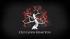 Game of Thrones Old Gods Hear You Desktop Wallpaper - HD ...