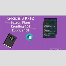 Grade 3 K12 Lesson Plans, Reading & Rubrics 101  Deped Lp's
