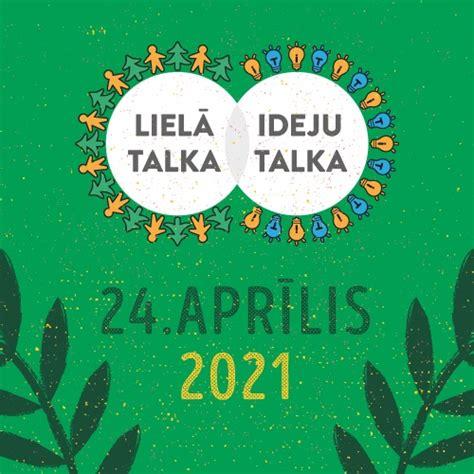 Nākamgad Lielā Talka norisināsies 24. aprīlī - Laiki mainās!