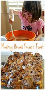 Monkey Bread French Toast Food Fun Friday Mess for Less