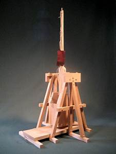Highland Trebuchet Step By Step Easy To Build Plans And