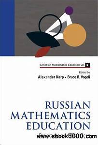 Russian Mathematics Education  Programs And Practices