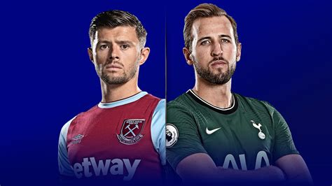 West Ham vs Tottenham preview, team news, stats ...