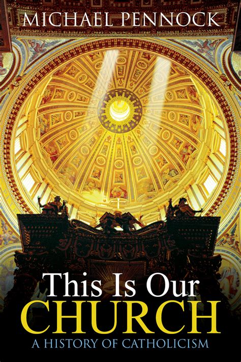 This Is Our Church: A History of Catholicism | Church History Book | Ave Maria Press