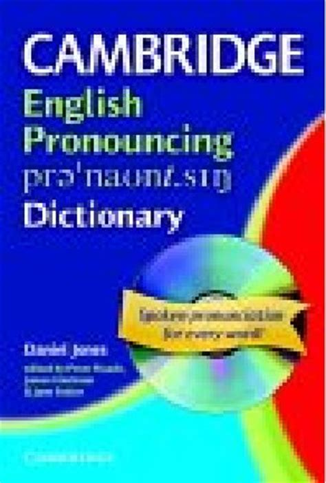 cambridge english pronouncing dictionary cepd  cd rom