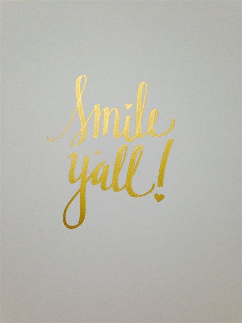 cute southern quote smile  velvetcrowndesign