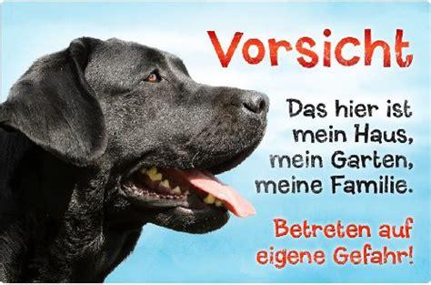 Garten Gestalten Für Hunde by Hundewarnschild Schwarzer Labrador Mein Haus Zubeh 195 182 R