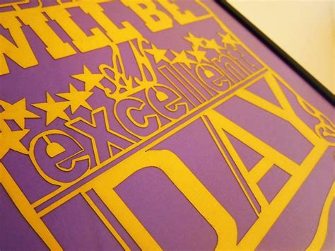 'today Will Be An Excellent Day' Paper Cut By ( Q U I E T