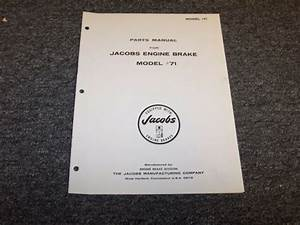 Jacobs Engine Brake Model 71 Factory Original Parts