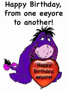 Happy Birthday Eeyore Quotes   www.pixshark.com - Images ...
