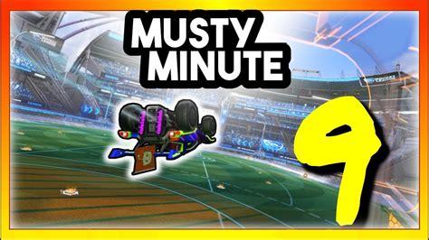 Musty Minute 9 Rocket League Youtube