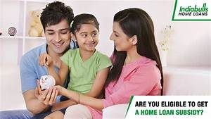 Are you Eligible to get a Home Loan Subsidy | Indiabulls Home Loans Blog  onerror=