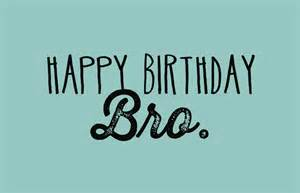 Happy Birthday Brother Quotes