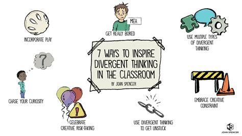 ways  inspire divergent thinking   classroom