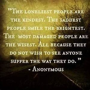 the kindest lov... Anonymous Meaningful Quotes