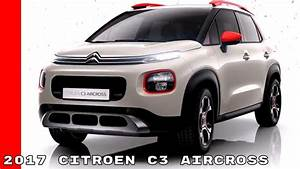 C3 Aircross Aramis : new 2017 citroen c3 aircross youtube ~ Maxctalentgroup.com Avis de Voitures