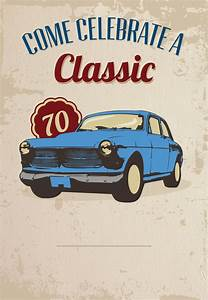 80th Birthday Invitation Sayings Car Classic 70th Birthday Free Printable Birthday