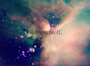 be yourself, galaxy, quote, sky - image #614261 on Favim.com