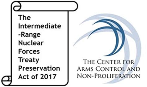 fact sheet the intermediate range nuclear forces treaty preservation act of 2017 the center