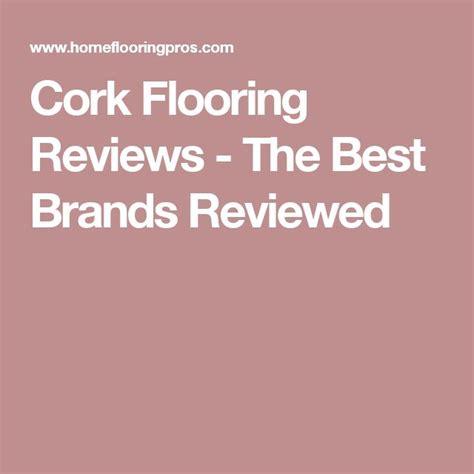 cork flooring brands 25 best ideas about cork flooring on pinterest cork flooring kitchen cork tiles and cork