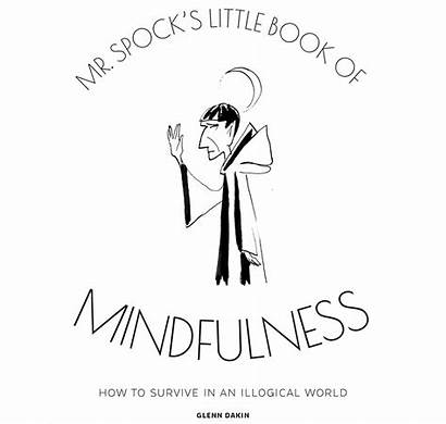 Mindfulness Spock Mr Collector Illogical Survive Hero