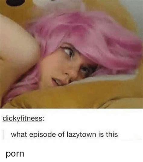 Search Lazytown Memes On Meme Cloudy Girl Pics
