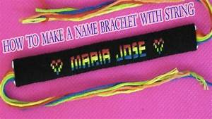 how to make a name bracelet with string. Friendship ...