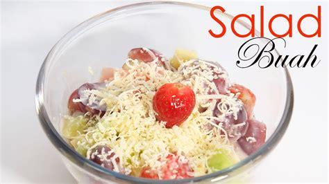 membuat salad buah youtube