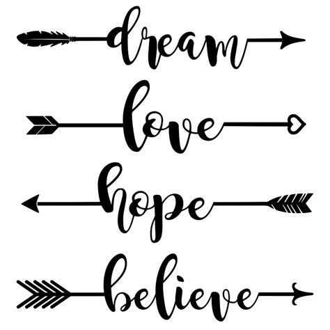We upload amazing new content everyday! Dream Hope Love Believe Arrows - Word Art SVG - Tidbits ...