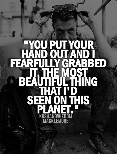 Macklemore Quotes About Quotesgram. Sassy Classy Quotes. Inspirational Quotes On Happiness. Boyfriend Military Quotes. Harry Potter Quotes Voldemort. Bible Verse Quick To Anger. Tattoo Quotes Thai. Children's Day Quotes Jawaharlal Nehru. Music Quotes Instagram