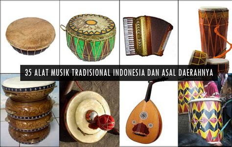 Selain itu, riau juga dikenal sebagai salah satu provinsi terkaya di indonesia yang mempunyai sumber daya alam yang banyak. 35 Alat Musik Tradisional Indonesia, Nama, Gambar, dan Asal Daerahnya (5) | Adat Tradisional