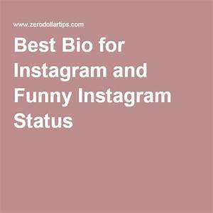 Best Bio for Instagram and Funny Instagram Status | Yang ...