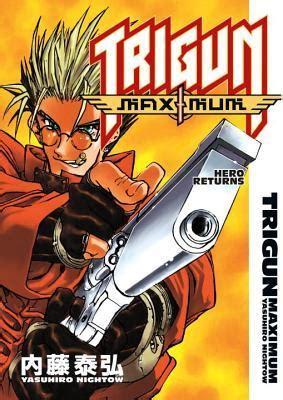 Trigun Maximum Omnibus Volume 1 trigun maximum volume 1 returns trigun maximum 1
