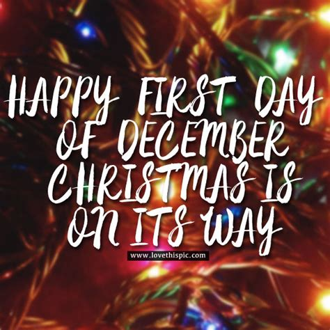 Happy First Day Of December, Christmas Is On Its Way