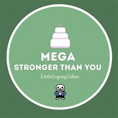 Stronger Than Mega Single Lyrics Undertale