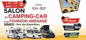 Salon Camping Car Paris 2016 : n mes 6 me salon du camping car ce week end au parc des expositions objectif gard ~ Medecine-chirurgie-esthetiques.com Avis de Voitures