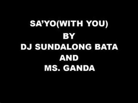 With You Tagalog Version  Dj Sundalong Bata And Ms Ganda
