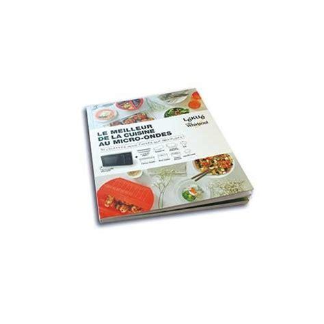 livre de cuisine au micro onde livre de recettes au micro ondes l 233 ku 233 307350