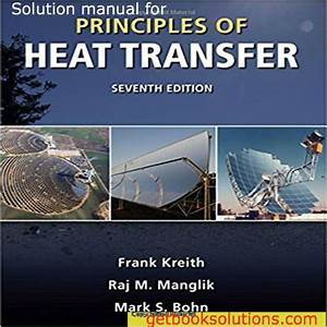 Solution Manual For Principles Of Heat Transfer 7th