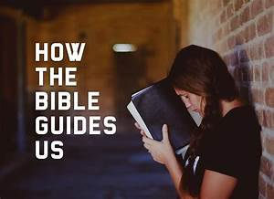 How The Bible Guides Us