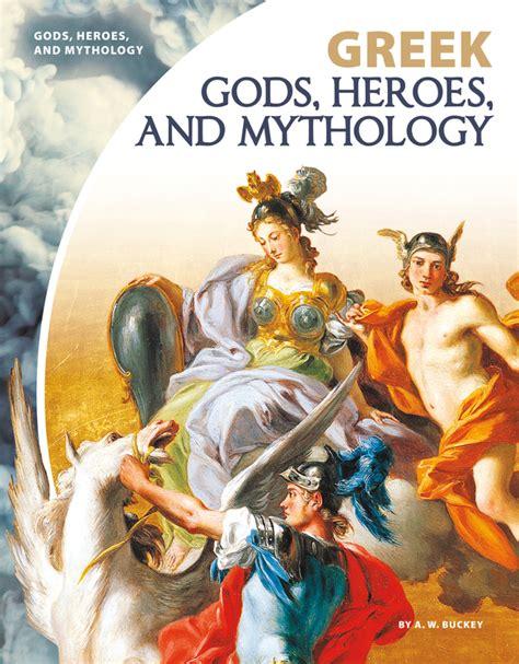 Greek Gods, Heroes, and Mythology - ABDO
