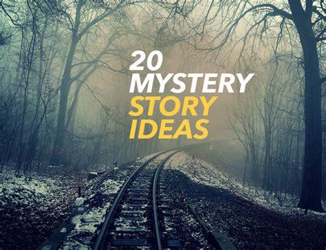 mystery story ideas