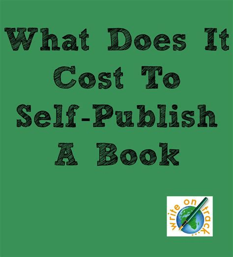 Costs For Self Publishing Your Book  Write On Track