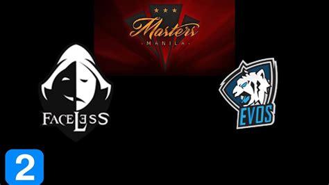 faceless  team evos game  masters manila